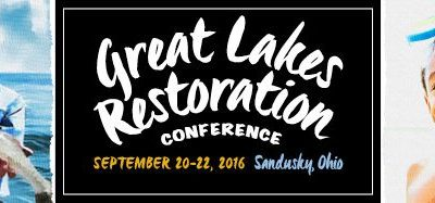 This week: Great Lakes Restoration Conference 2016