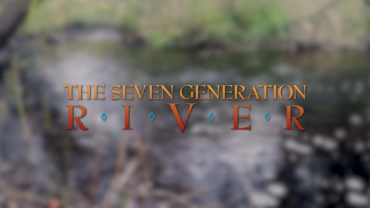 The Seven Generation River
